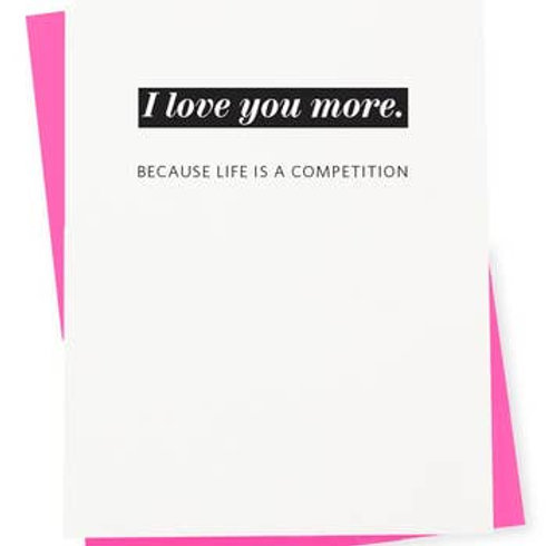 Life is A Competition Greeting Card