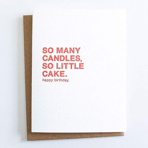 So Many Candles, So Little Cake Greeting Card