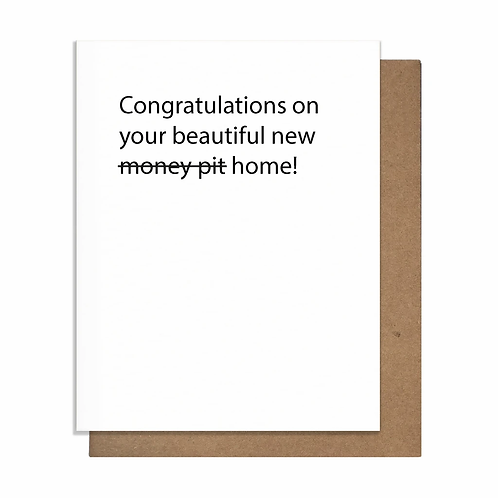 Congratulations on Your Beautiful Money Pit Greeting Card