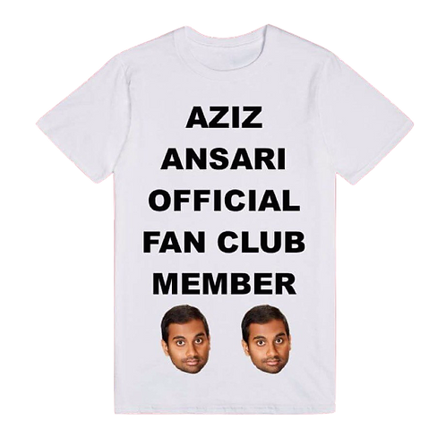 Aziz Ansari Official Fan Club Member - Tee - UNISEX - All Sizes