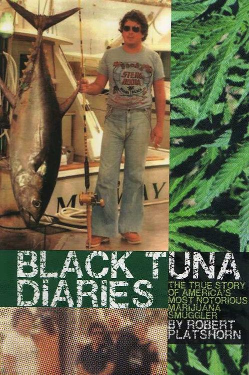 Black Tuna Diaries - Signed