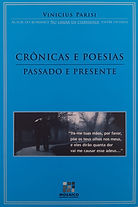 Crônicas e poesias, passado e presente - Vinicius Parisi