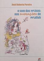 O som das minas nas anotações de Walluh - José Roberto Ferreira