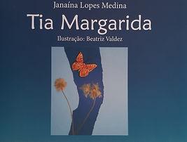 Tia Margarida - Janaína Lopes Medina