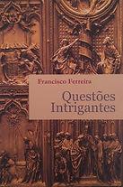 Questões intrigantes - Francisco Ferreira