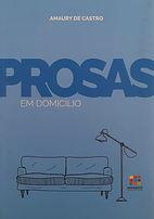 Prosas em domicílio - Amaury de Castro