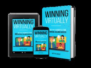 Why I Wrote WINNING VIRTUALLY: 10 Tiny Habits for BIG Virtual Selling Success