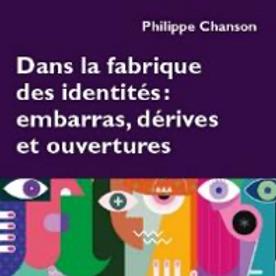 Dans la fabrique des identités: embarras, dérives et ouvertures, 2020
