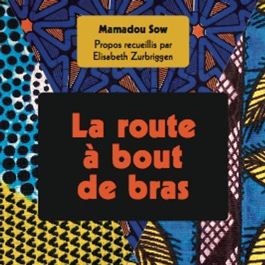 La Route à Bout de Bras, M. Sow, 2020