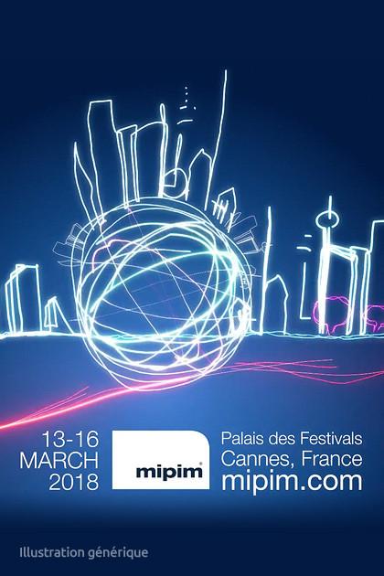 MIPIM 13-16 Mars 2018 (Cannes)