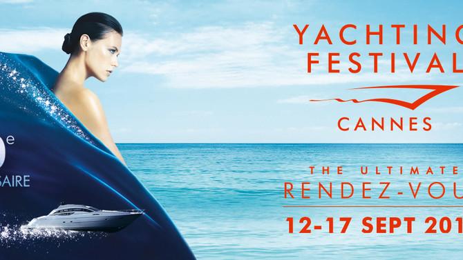40ème Cannes Yachting Festival             12-17 Septembre 2017 (Cannes)