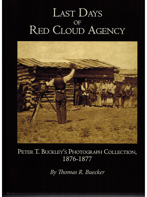 Last Days of Red Cloud Agency:
