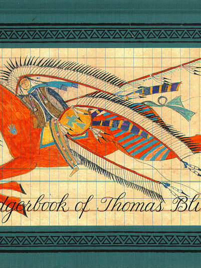 The Ledger book of Thomas Blue Eagle