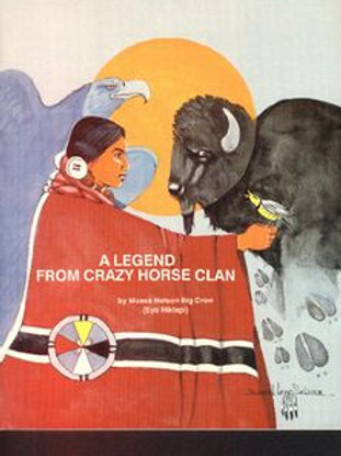 Legend From Crazy Horse Clan