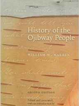 History of the Ojibway People,Paperback – March 15, 2009