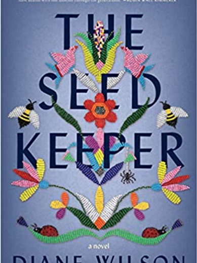 The Seed Keeper: A Novel by Diane Wilson