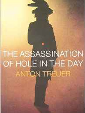 The Assassination of Hole in the Day by Anton Treuer (Author)