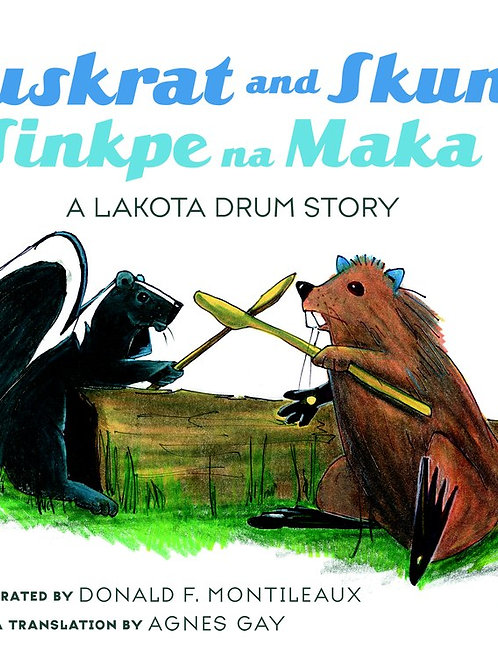 Muskrat and Skunk, Sinkpe and Maka