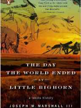Day The World Ended at Little Bighorn