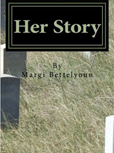Her Story by Margi Bettelyoun