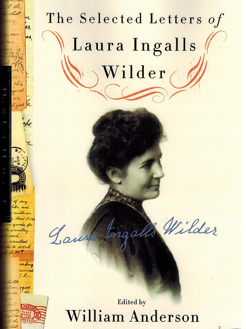 The Selected Letters Of Laura Ingalls