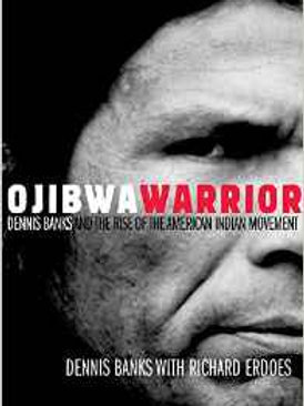 Ojibwa Warrior: Dennis Banks and the Rise of the American Indian Movement Paper