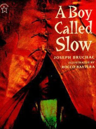 A Boy Called Slow