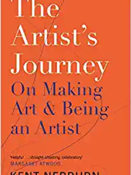 THE ARTISTS JOURNEY BY KENT NERBURN