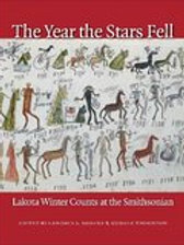The Year the Stars Fell: Lakota Winter Counts at the SmithsonianJun 1, 2007 by C