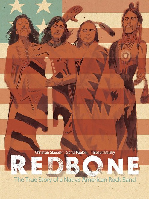 REDBONE THE TRUE STORY OF A NATIVE AMERICAN ROCK BAND