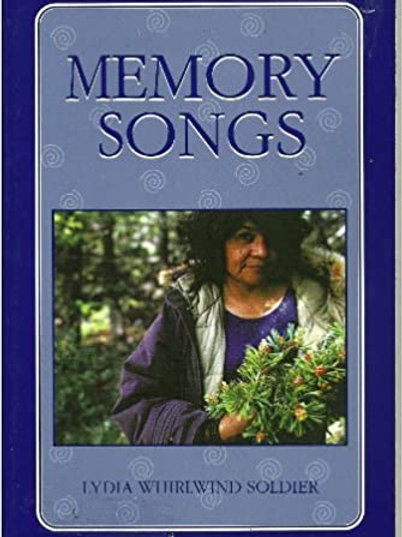Memory Songs by Lydia Whirlwind Soldier