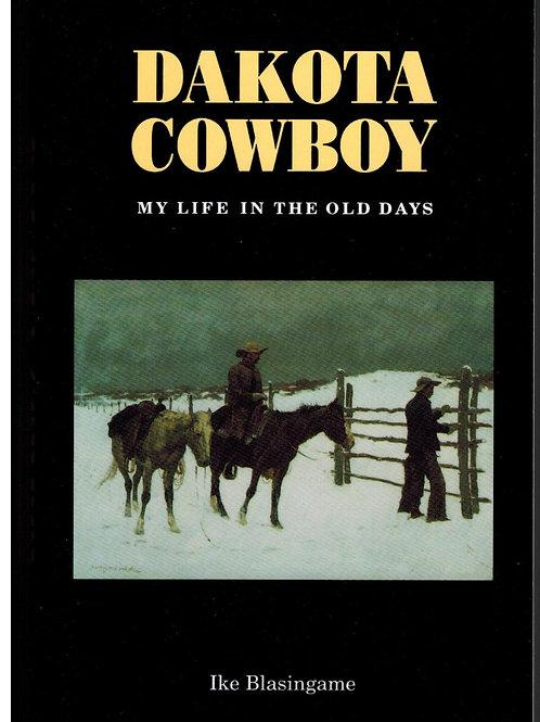 Dakota Cowboy: My Life in the Old Days, Paperback – January 1, 19