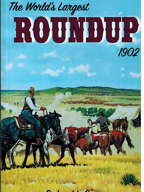 The World's Largest Roundup 1902