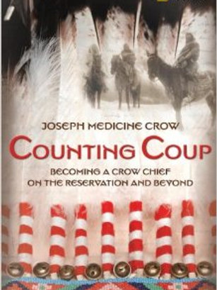 Counting Coup: Becoming a Crow Chief
