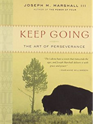 Keep Going: The Art of Perseverance Paperback – March 3, 2009 by Joseph M. Mars