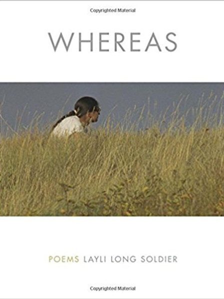 WHEREAS: POEMS by Layli Long Soldier