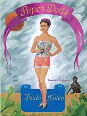 Frida Kahlo Paper Dolls by Francisco Estebanez