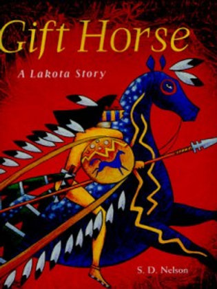 The Gift Horse: A Lakota story