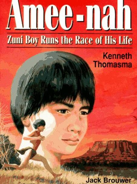 Amee-Nah: Zuni Boy Runs the Race of His Life