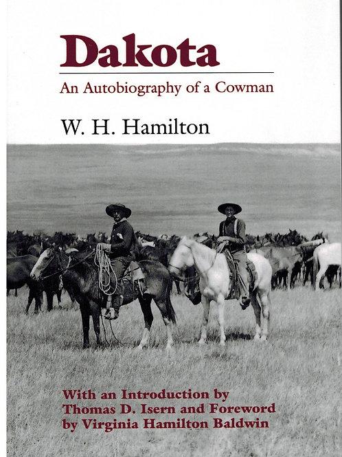 Dakota  An Autobiography of a Cowman