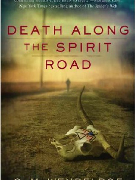 Death Along the Spirit Road (Manny Tanno) Paperback – March 1, 2011 by C. M. We