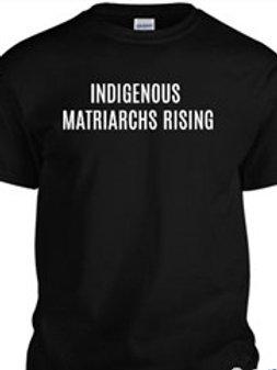 Indigenous Matriarchs Rising T-shirts
