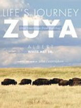 Life's Journey—Zuya: Oral Teachings from Rosebud Paperback – April 30, 2012 by