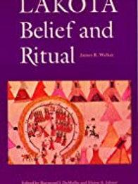Lakota Belief and Ritual by James Walk