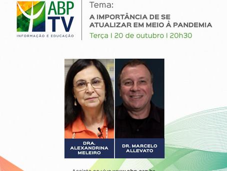 ABP TV - A importância de se atualizar em meio à pandemia