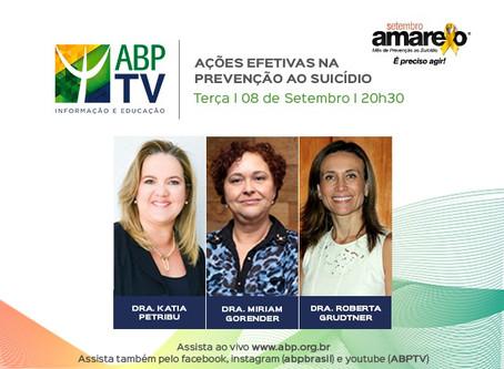 ABPTV Especial Setembro Amarelo: ações efetivas na prevenção ao suicídio