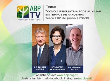 """ABPTV: """"Como a psiquiatria pode auxiliar em tempos de pandemia"""""""