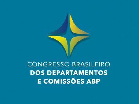 Veja como foi o Congresso Brasileiro de Departamentos e Comissões da ABP!