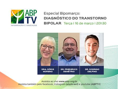 Especial Bipomarço no ABPTV: diagnóstico do transtorno Bipolar