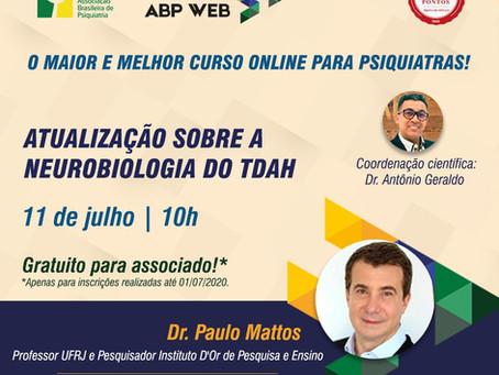 Atualização sobre a neurobiologia do TDAH é o tema do próximo ABP Web em 11 de julho!